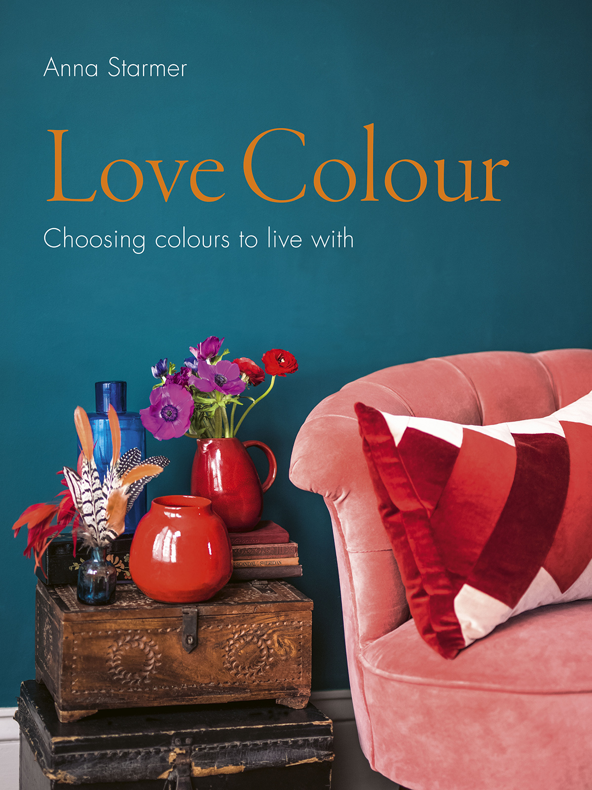 Interior designer Sophie Robinson interviews fellow colour queen Anna Starmer and discusses her book Love Colour: Choosing colours to live with. This beautifully illustrated book show you how to successfully combine colours in your home #lovecolour #sophierobinson #AnnaStarmer