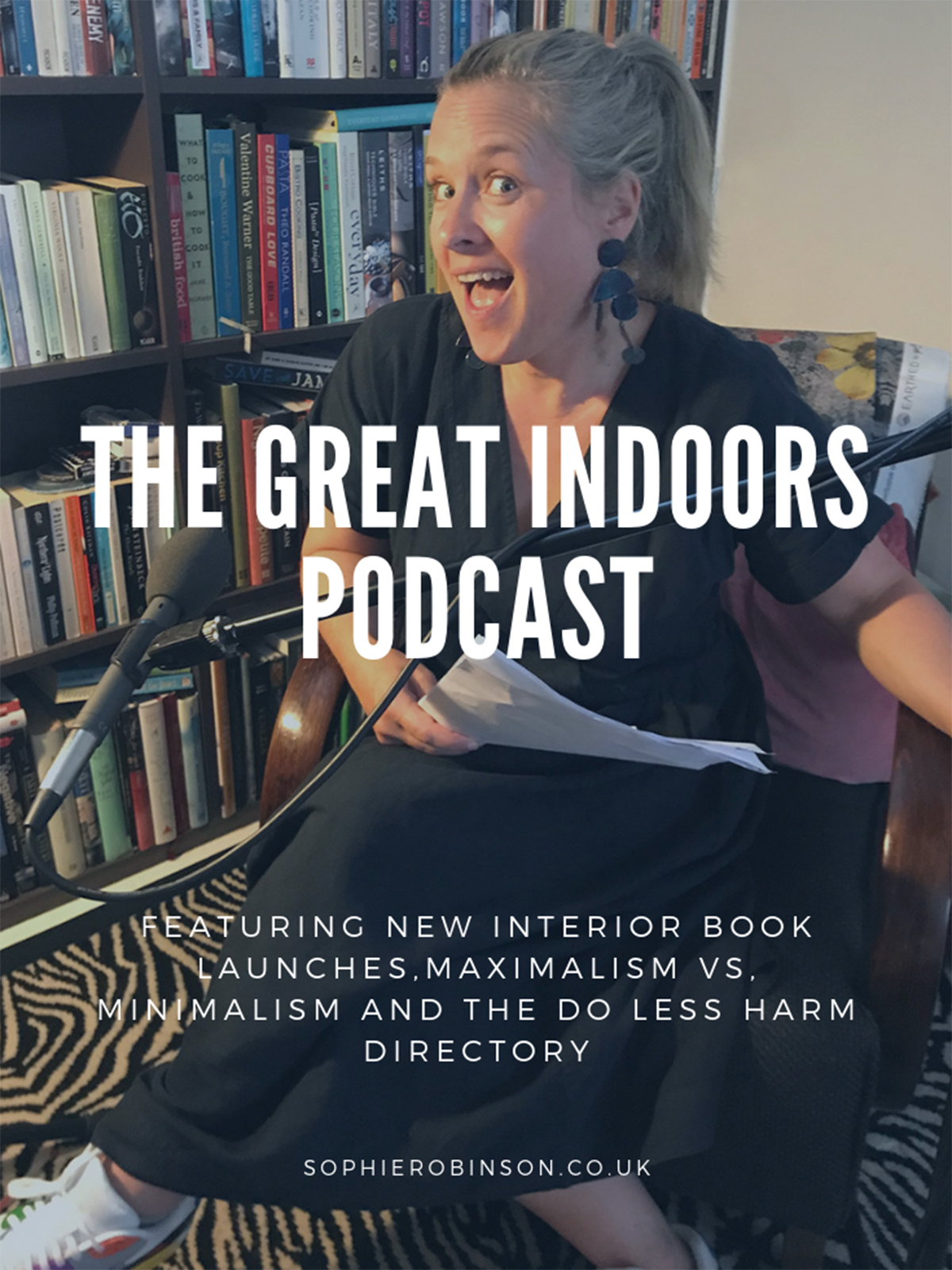 The great indoors podcast's Sophie Robinson recording at the home of co-host Kate Watson-Smyth who discuss interior dilemmas, book launches, maximalism vs minimalism and the do less harm directory #thegreatindoors #sophierobinson #podcast